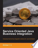 Service Oriented Java Business Integration