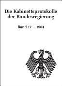 Die Kabinettsprotokolle der Bundesregierung: 1964