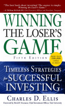 Winning the Loser's Game, Fifth Edition: Timeless Strategies for Successful Investing Book