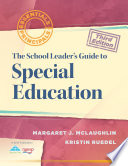 The School Leader s Guide to Special Education