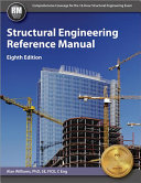 Structural Engineering Reference Manual  Eighth Edition