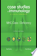 Case Studies in Immunology Fifth Edition  MHC Class I Deficiency