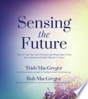 Sensing the Future