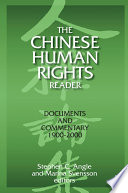 The Chinese Human Rights Reader  Documents and Commentary  1900 2000