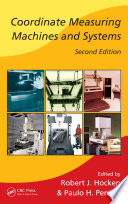 Coordinate Measuring Machines And Systems Second Edition book