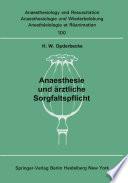 Anaesthesie und ärztliche Sorgfaltspflicht