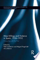 Mass Killings and Violence in Spain  1936 1952