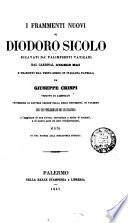 I frammenti nuovi di Diodoro Siculo ricavati da palimpsesti vaticani dal cardinal Angelo Mai  tr  da G  Crispi