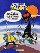Achille Talon - Et le monstre de l'étang Tacule !
