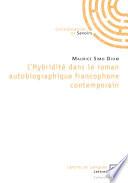 L hybridit   dans le roman autobiographique francophone contemporain