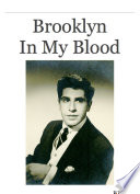 Brooklyn In My Blood Lot Of Laughter And Love