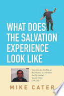 What Does The Salvation Experience Look Like