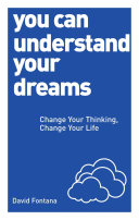 You Can Understand Your Dreams Guide To Using Our Dreams To