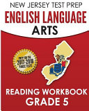 New Jersey Test Prep English Language Arts Reading Workbook  Grade 5