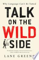 Talk on the Wild Side Book PDF