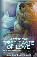 After the First Taste of Love