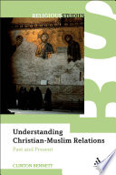 Understanding Christian Muslim Relations book