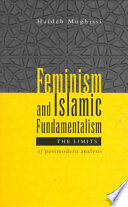 Feminism And Islamic Fundamentalism : feminism, this book looks at what happens...