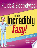 Fluids   Electrolytes Made Incredibly Easy