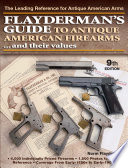 Flayderman s Guide to Antique American Firearms and Their Values