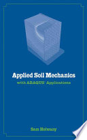 Applied Soil Mechanics with ABAQUS Applications