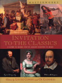 Invitation To The Classics : and works of western culture....