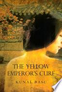 Yellow Emperor s Cure  A Novel