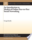 An Introduction to Models of Online Peer to Peer Social Networking