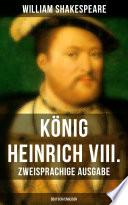 K Nig Heinrich Viii Zweisprachige Ausgabe Deutsch Englisch
