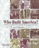 Who Built America?: Since 1877