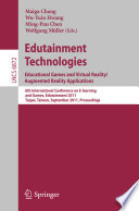 Edutainment Technologies  Educational Games and Virtual Reality Augmented Reality Applications