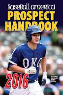 Baseball America 2016 Prospect Handbook Source You Need To Find Out About The