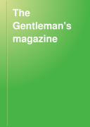 The Gentleman S Magazine : the weekly press; the