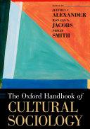 The Oxford Handbook of Cultural Sociology