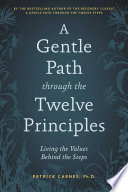 A Gentle Path Through the Twelve Principles