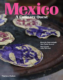 Mexico  a Culinary Quest