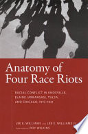 Anatomy of Four Race Riots Book PDF