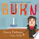 Burn  Michael Faraday s Candle