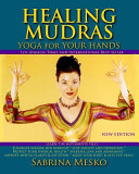 Healing Mudras : and depression; protect your physical health; increase love...
