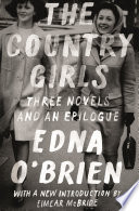 The Country Girls  Three Novels and an Epilogue