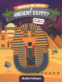 People Did What in Ancient Egypt?