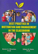 Best Practice In Motivation and Management Management in the Classroom