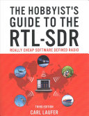 The Hobbyist s Guide to the RTL SDR