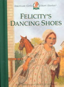 Felicity s Dancing Shoes