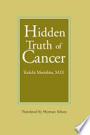 Hidden Truth of Cancer