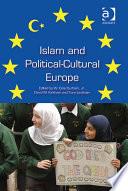 Islam and Political Cultural Europe