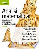 Analisi matematica  Con elementi di geometria e calcolo vettoriale