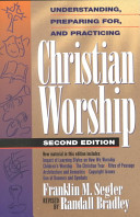 Ebook Understanding, Preparing For, and Practicing Christian Worship Epub Franklin M. Segler,C. Randall Bradley Apps Read Mobile
