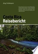 Costa Rica-Reisebericht