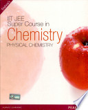 Super Course In Chemistry For The Iit Jee Physical Chemistry book